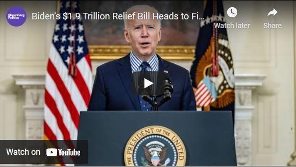 Biden's $1.9 Trillion Relief Bill Heads to Final Vote